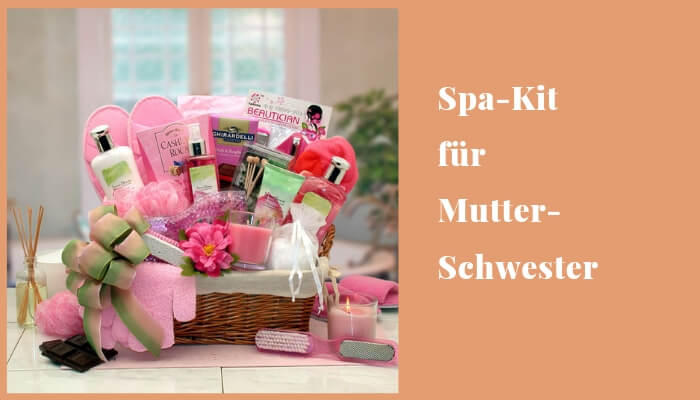 Spa-Kit für Mutter / Schwester